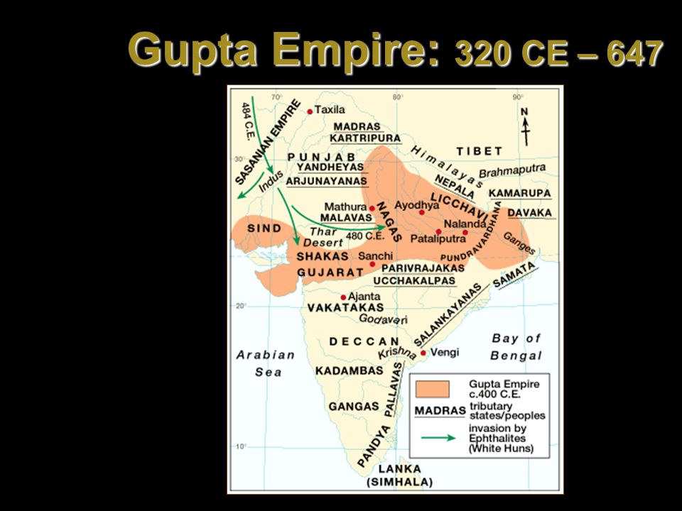 Gupta Empire: 320 CE – 647 CE