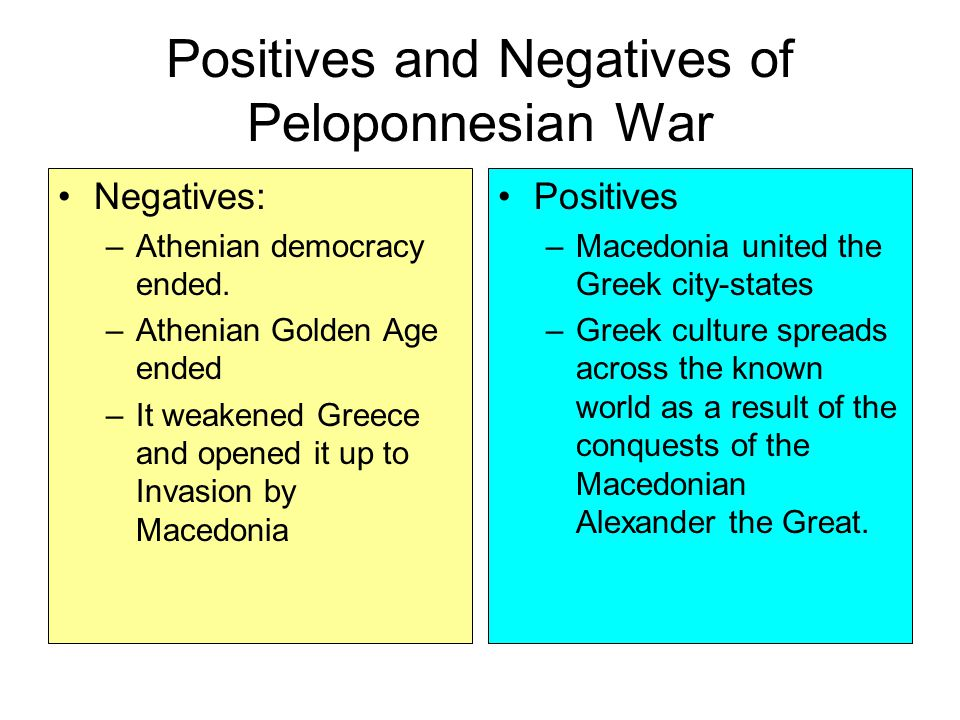 Positives and Negatives of Peloponnesian War