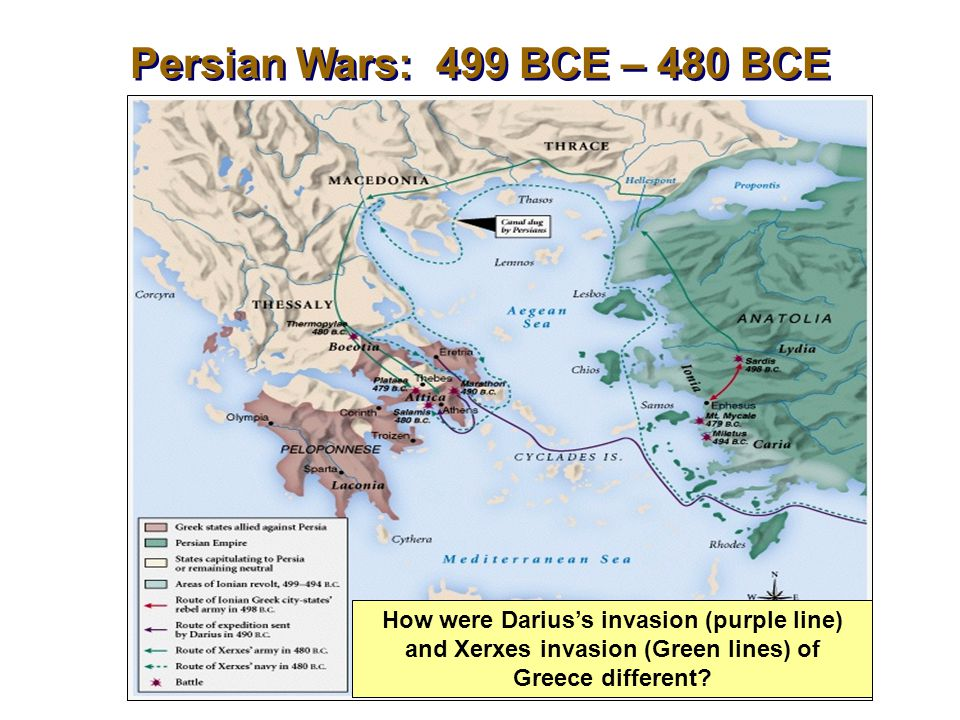 Persian Wars: 499 BCE – 480 BCE How were Darius's invasion (purple line) and Xerxes invasion (Green lines) of Greece different