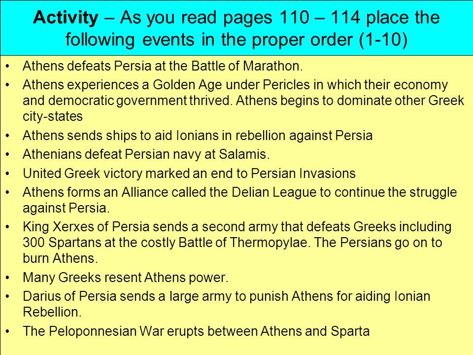 Activity – As you read pages 110 – 114 place the following events in the proper order (1-10)