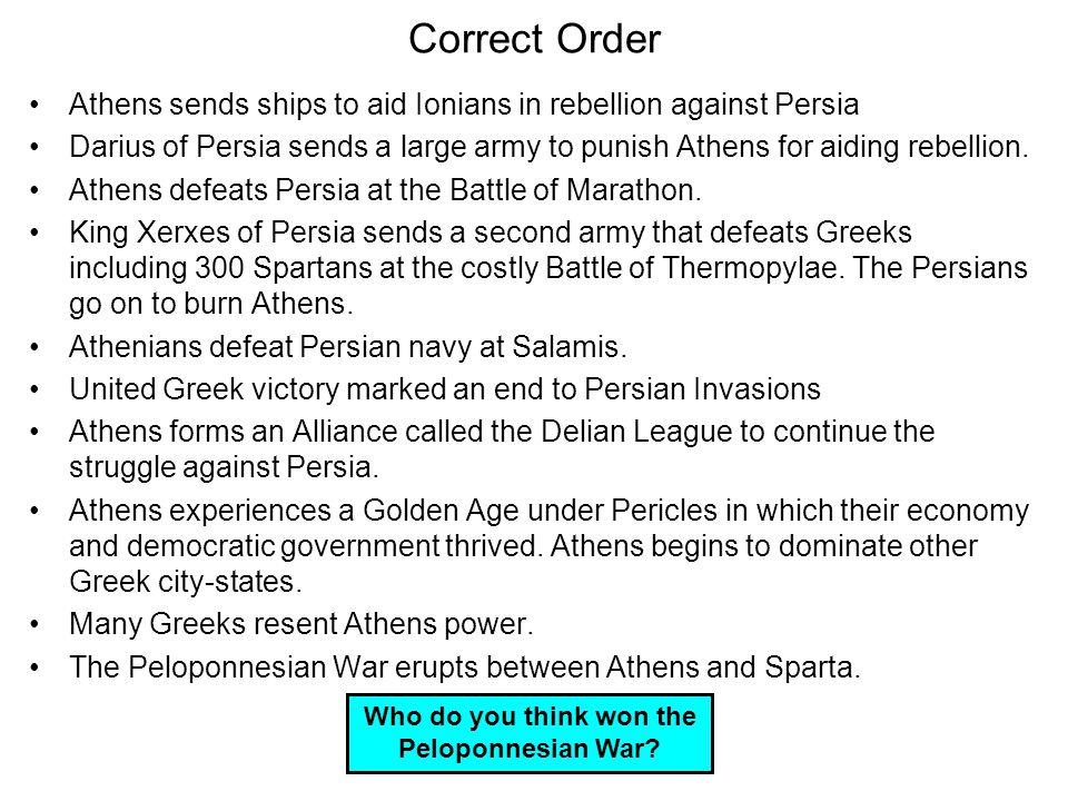 Who do you think won the Peloponnesian War