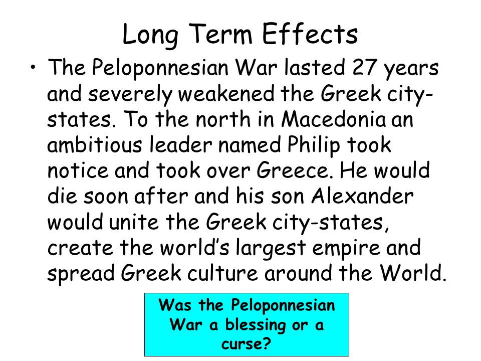 Was the Peloponnesian War a blessing or a curse