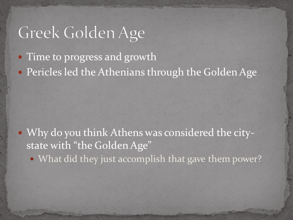 Greek Golden Age Time to progress and growth