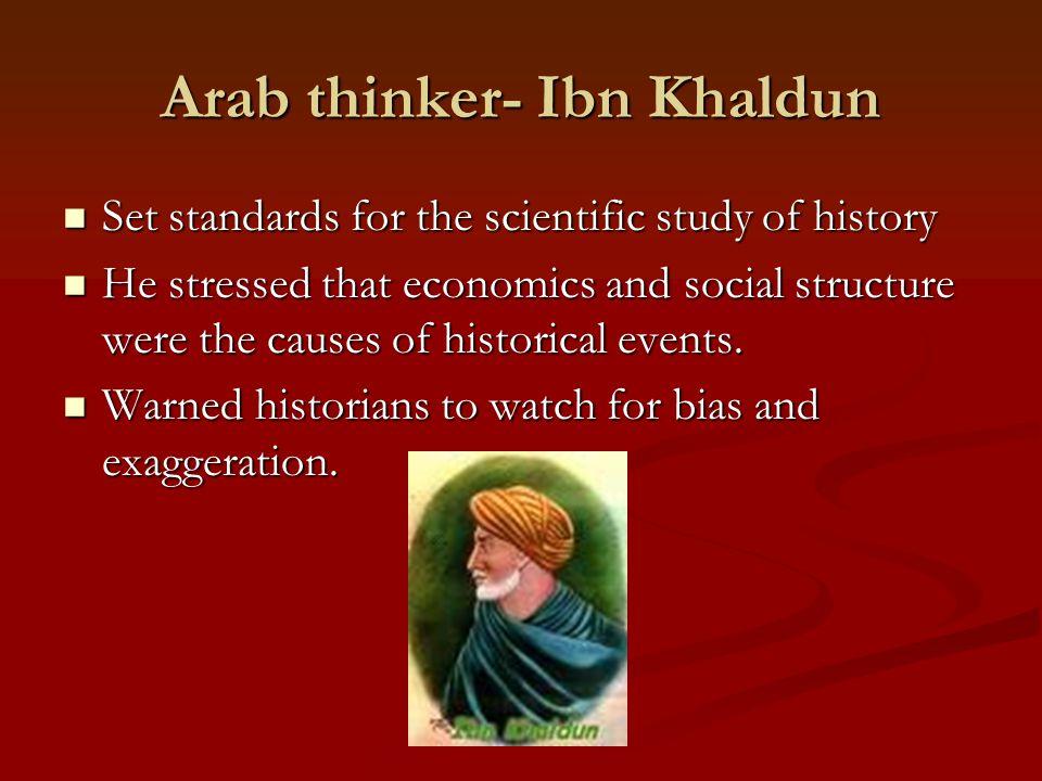 Arab thinker- Ibn Khaldun
