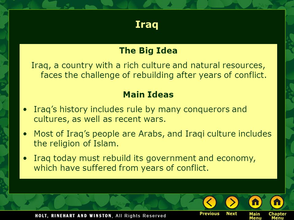 Iraq The Big Idea. Iraq, a country with a rich culture and natural resources, faces the challenge of rebuilding after years of conflict.