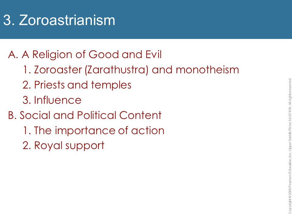 3. Zoroastrianism A. A Religion of Good and Evil