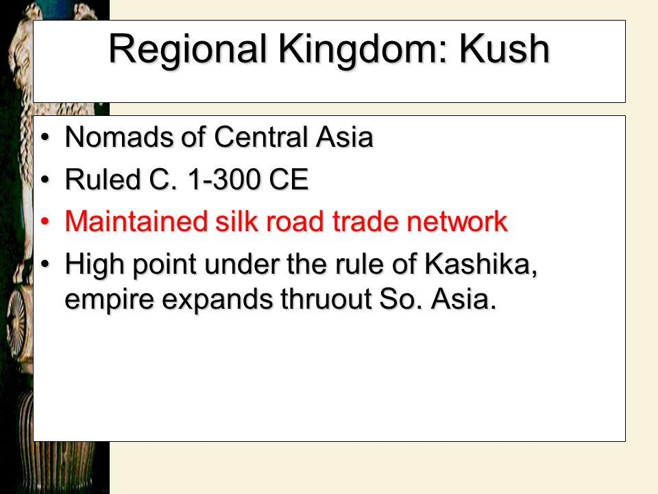 Regional Kingdom: Kush