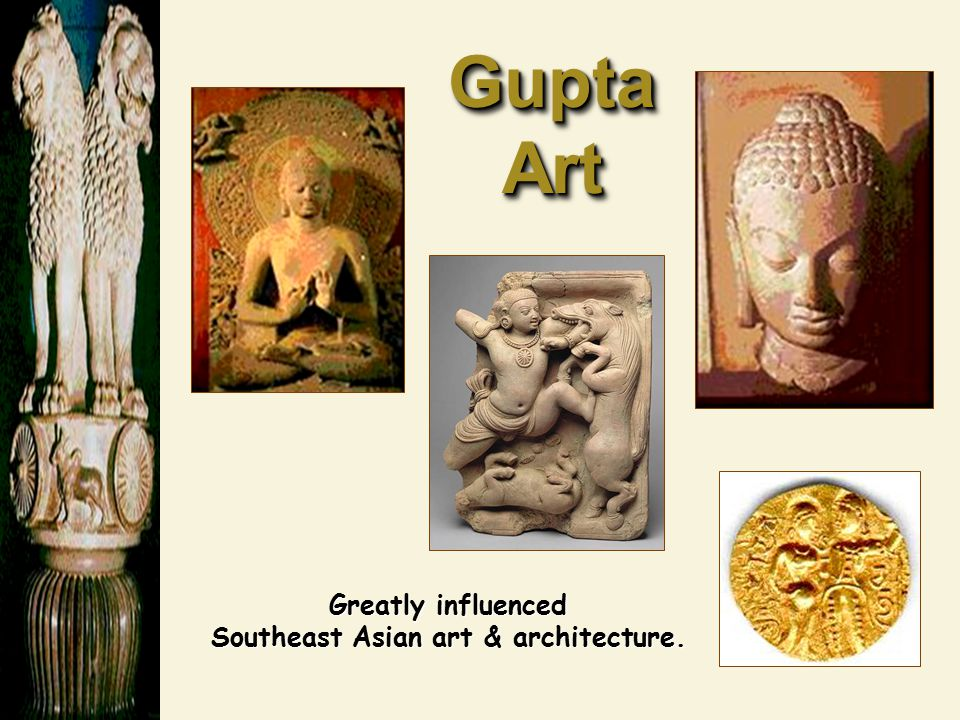 Greatly influenced Southeast Asian art & architecture.