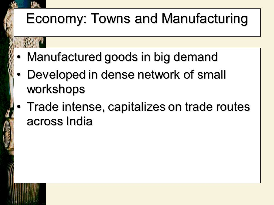 Economy: Towns and Manufacturing