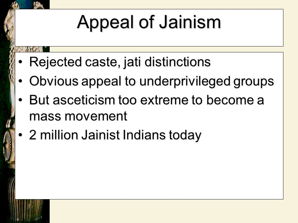 Appeal of Jainism Rejected caste, jati distinctions