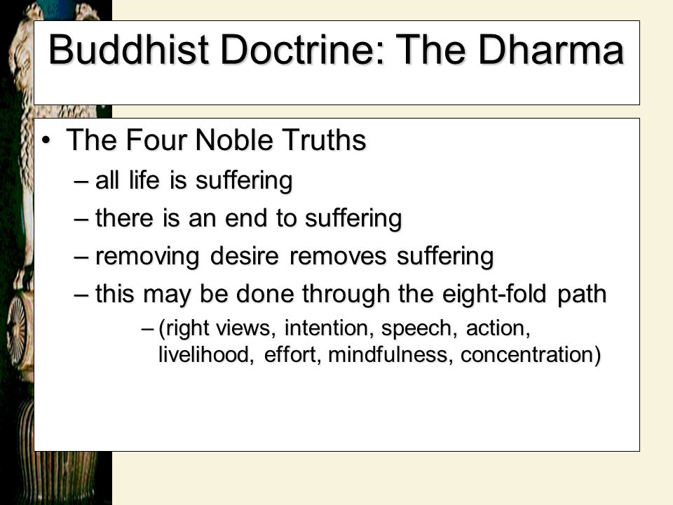 Buddhist Doctrine: The Dharma