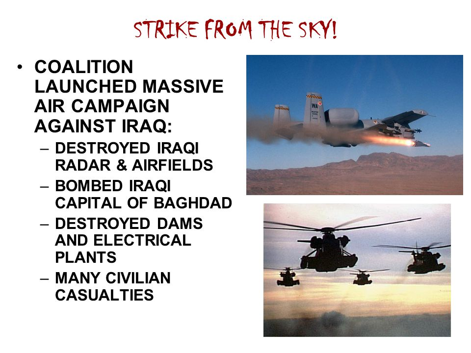 STRIKE FROM THE SKY! COALITION LAUNCHED MASSIVE AIR CAMPAIGN AGAINST IRAQ: DESTROYED IRAQI RADAR & AIRFIELDS.