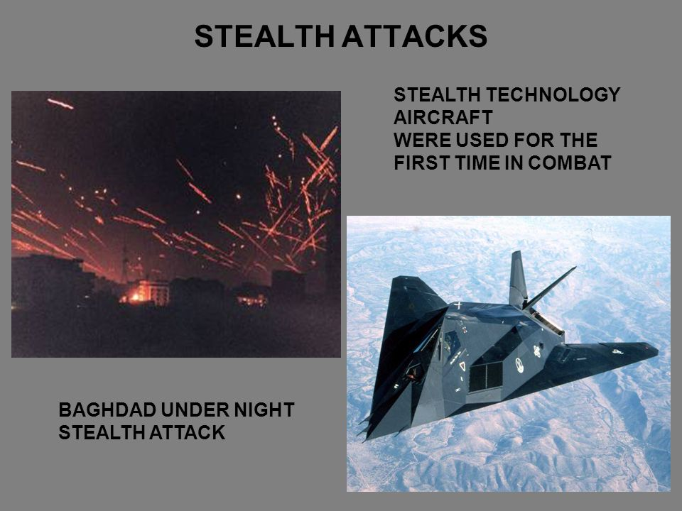 STEALTH ATTACKS STEALTH TECHNOLOGY AIRCRAFT