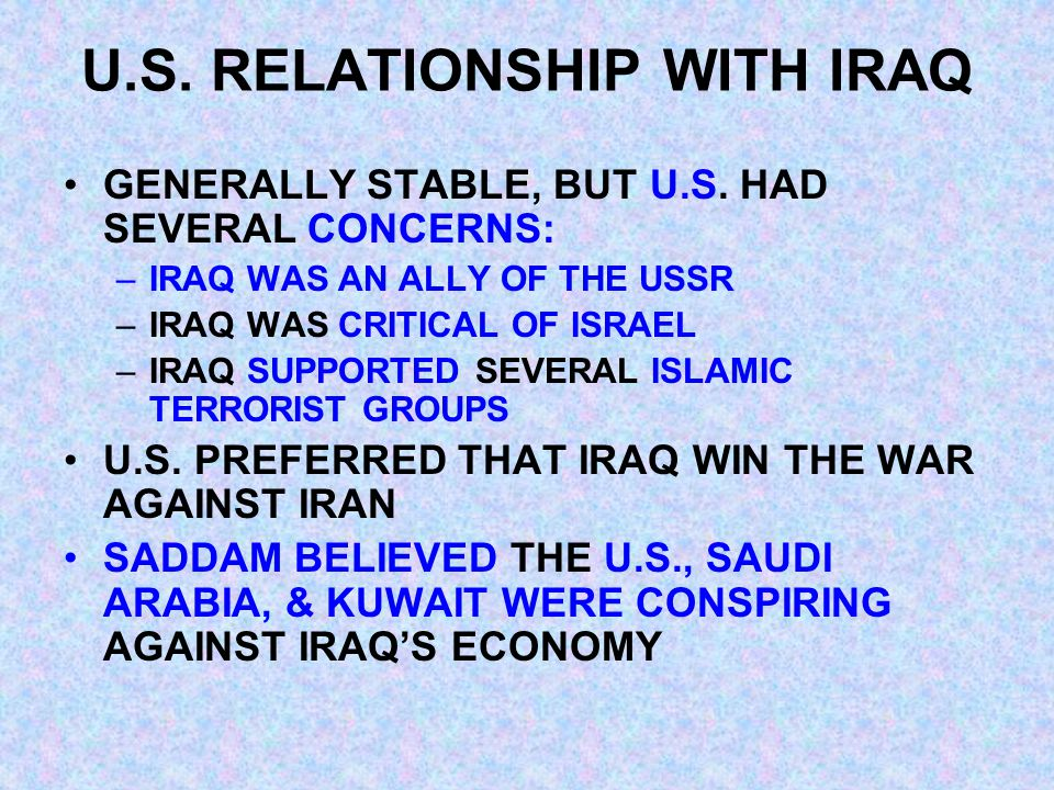U.S. RELATIONSHIP WITH IRAQ