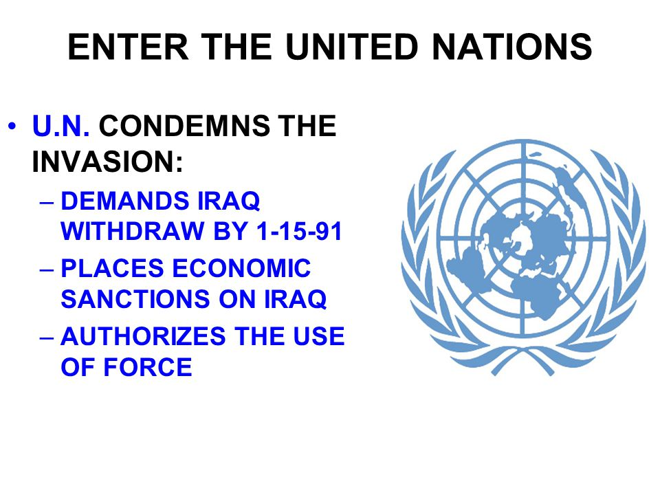 ENTER THE UNITED NATIONS