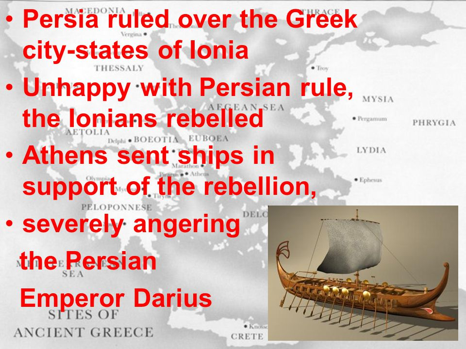 Persia ruled over the Greek city-states of Ionia