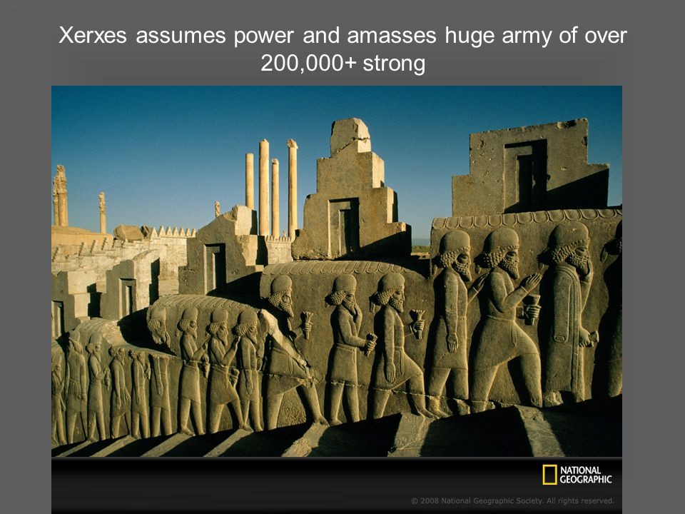 Xerxes assumes power and amasses huge army of over