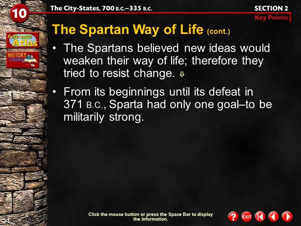 The Spartan Way of Life (cont.)
