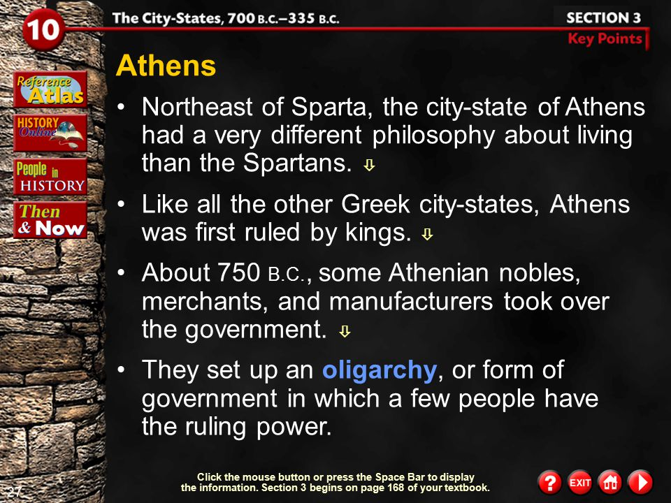 Athens Northeast of Sparta, the city-state of Athens had a very different philosophy about living than the Spartans. 