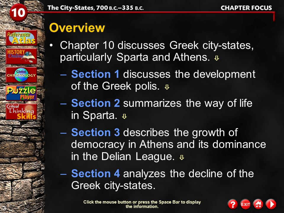 Overview Chapter 10 discusses Greek city-states, particularly Sparta and Athens.  Section 1 discusses the development of the Greek polis. 