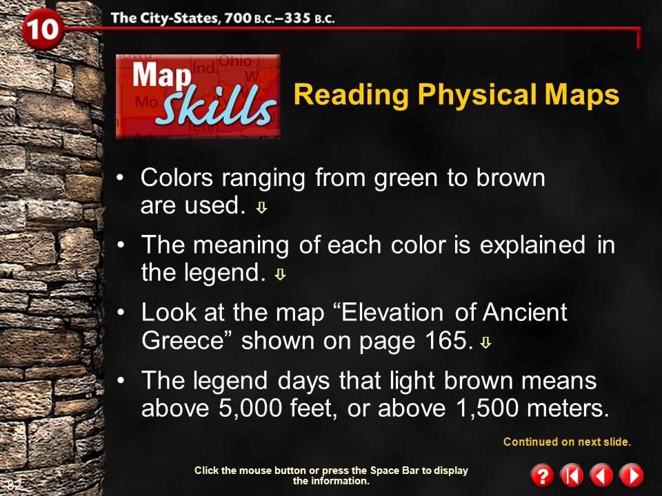 Reading Physical Maps Colors ranging from green to brown are used. 
