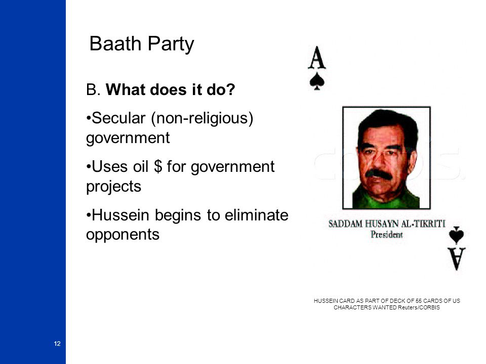Baath Party B. What does it do Secular (non-religious) government