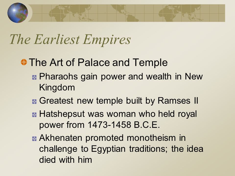 The Earliest Empires The Art of Palace and Temple