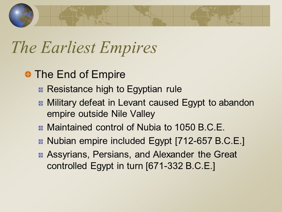 The Earliest Empires The End of Empire