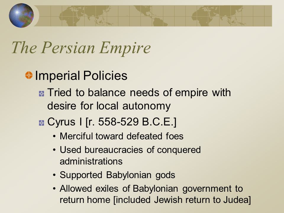 The Persian Empire Imperial Policies