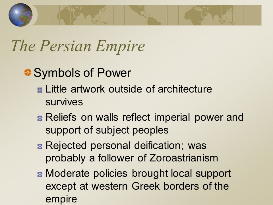 The Persian Empire Symbols of Power