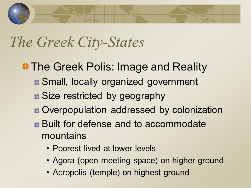 The Greek City-States The Greek Polis: Image and Reality