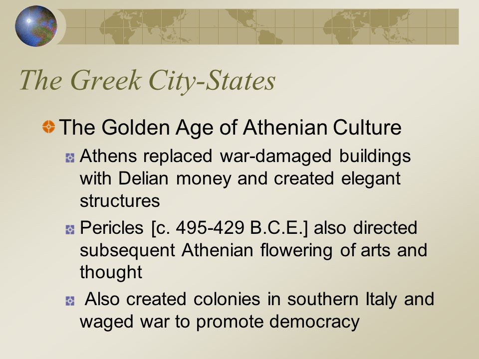The Greek City-States The Golden Age of Athenian Culture