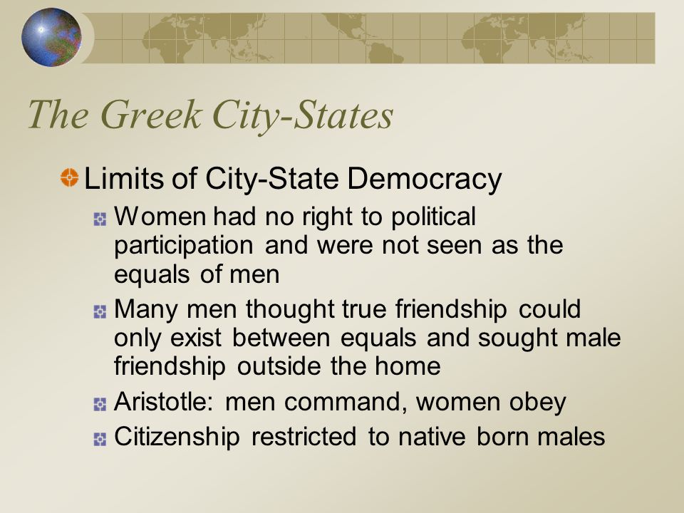 The Greek City-States Limits of City-State Democracy