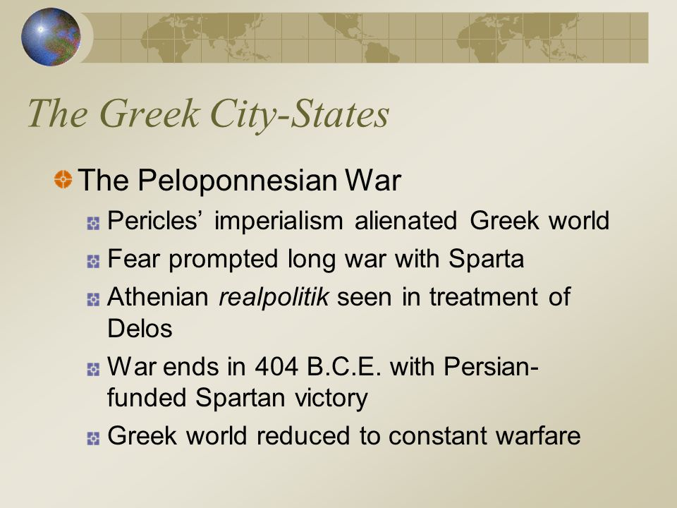 The Greek City-States The Peloponnesian War