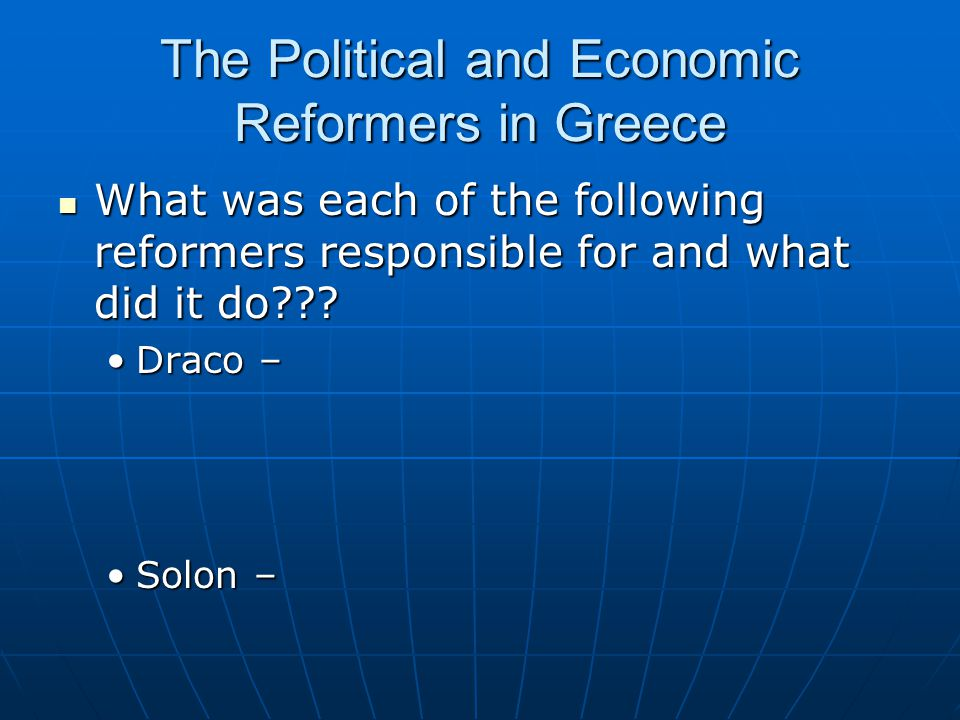 The Political and Economic Reformers in Greece