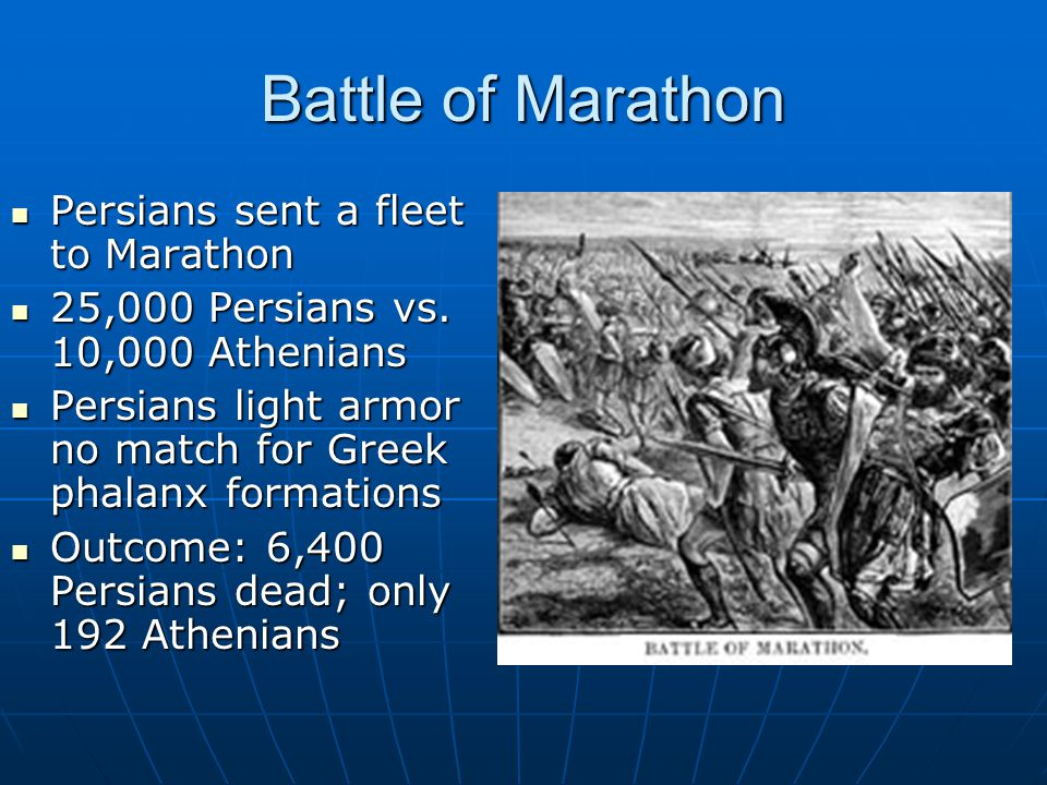 Battle of Marathon Persians sent a fleet to Marathon