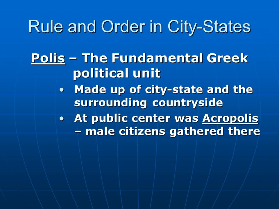 Rule and Order in City-States