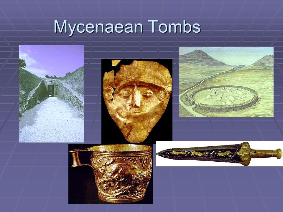 Mycenaean Tombs