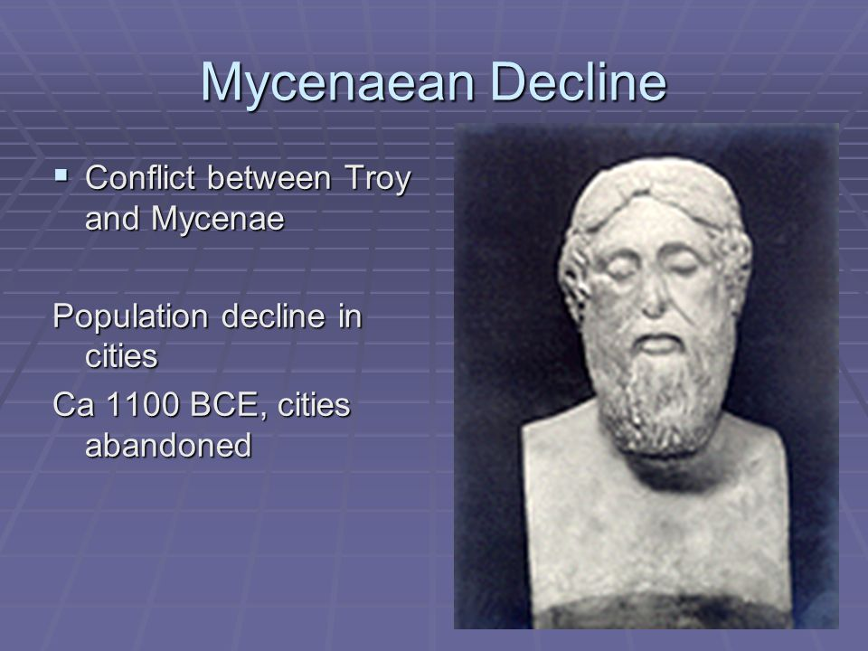 Mycenaean Decline Conflict between Troy and Mycenae