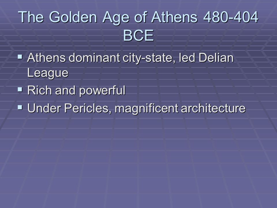 The Golden Age of Athens 480-404 BCE
