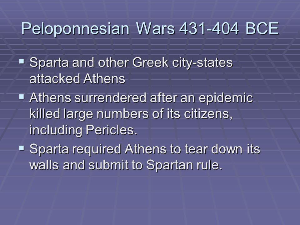 Peloponnesian Wars 431-404 BCE