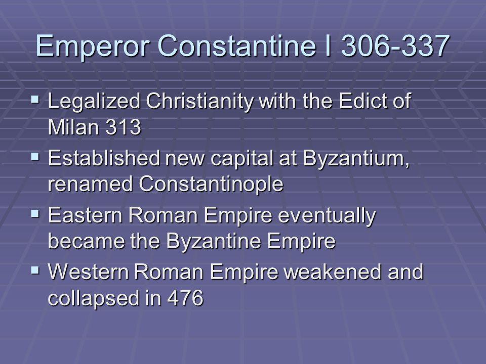 Emperor Constantine I 306-337