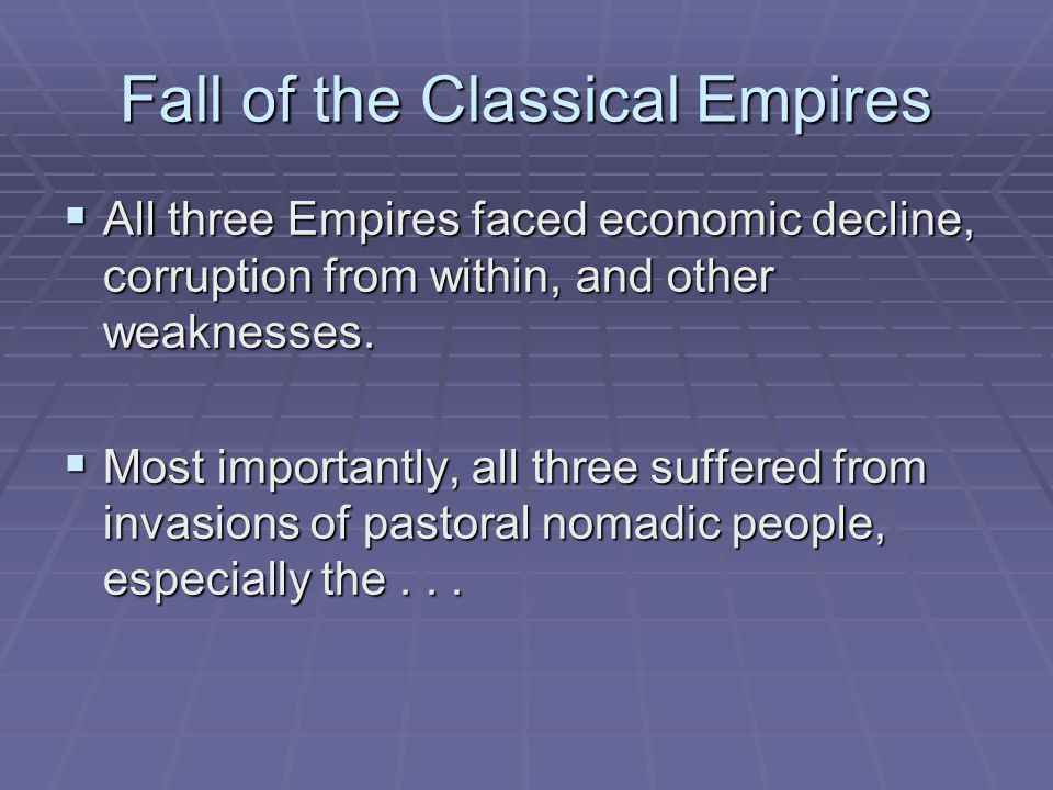 Fall of the Classical Empires