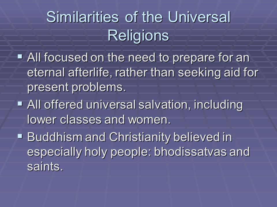 Similarities of the Universal Religions