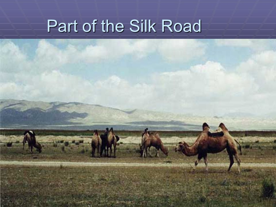 Part of the Silk Road