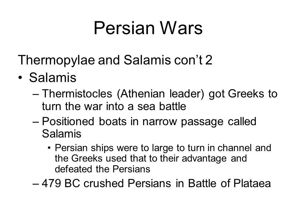 Persian Wars Thermopylae and Salamis con't 2 Salamis