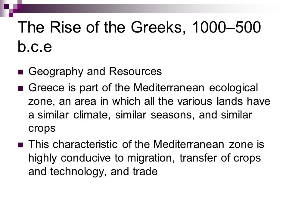 The Rise of the Greeks, 1000–500 b.c.e