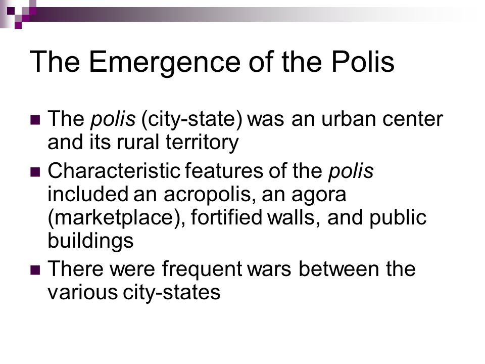 The Emergence of the Polis