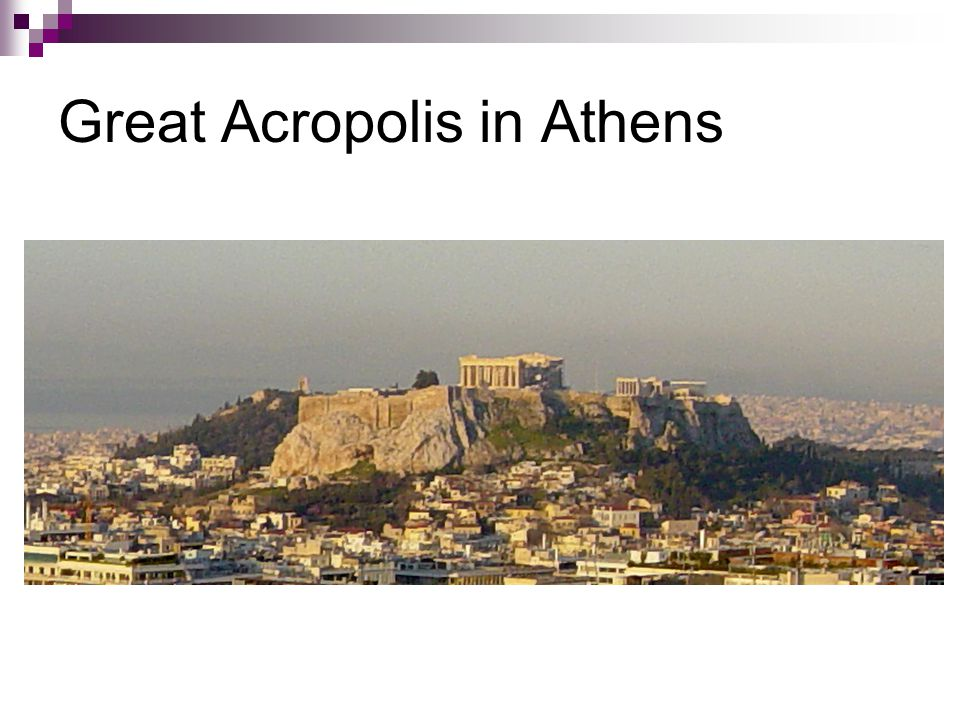 Great Acropolis in Athens