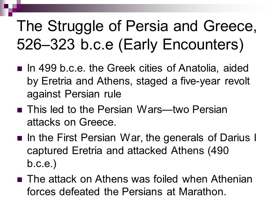 The Struggle of Persia and Greece, 526–323 b.c.e (Early Encounters)